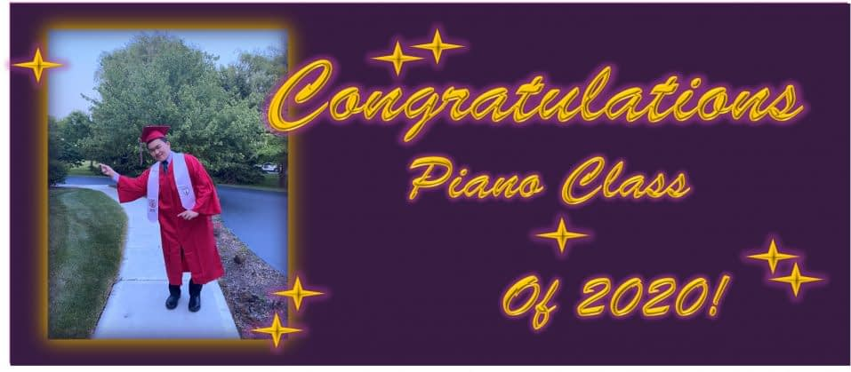 congratulations to piano class of 2020